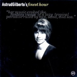 Astrud Gilberto - Who Needs Forever