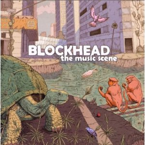The Music Scene - Blockhead