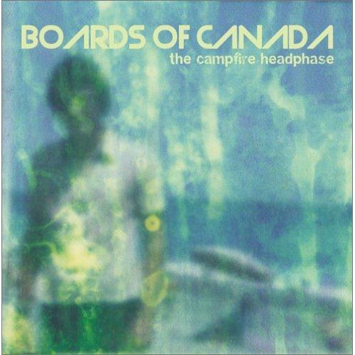 The Campfire Headphase ボーズ・オブ・カナダ