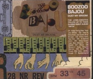 Dust My Broom- Boozoo Bajou