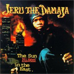 Sun Rises in the East  - Jeru The Damaja