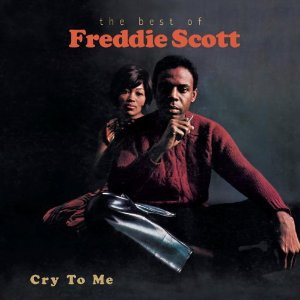Freddie Scott – (You) Got What I Need (1968)