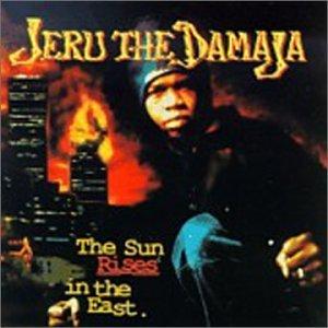 Sun Rises in the East  - Jeru The Damaja